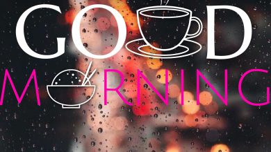 Coffee and Breakfast Greeting Good morning great morning Images 390x220 - Coffee and Breakfast Greeting Good morning great morning Images